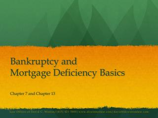 Bankruptcy and Mortgage Deficiency Basics