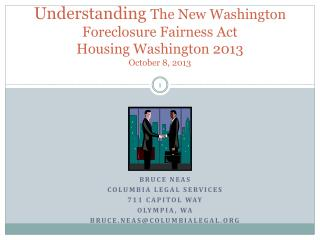 Understanding  The New Washington Foreclosure Fairness Act  Housing Washington 2013 October 8, 2013