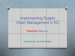 Implementing Supply Chain Management in EC