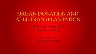 ORGAN DONATION AND ALLOTRANSPLANTATION