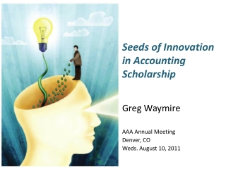 Seeds of Innovation in Accounting Scholarship