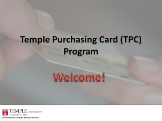 Temple Purchasing Card (TPC) Program