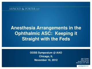 Anesthesia Arrangements in the Ophthalmic  ASC :  Keeping it Straight with the Feds