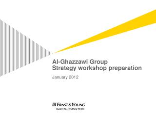 Al- Ghazzawi  Group Strategy workshop preparation