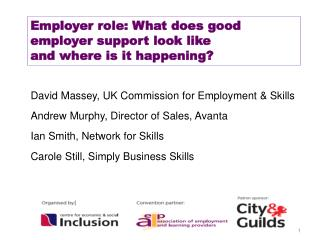 Employer role: What does good employer support look like  and where is it happening?