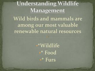 Understanding Wildlife  Management