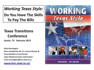 Working Texas Style : Do You Have The Skills To Pay The Bills