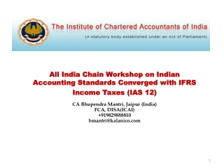 All India Chain Workshop on Indian Accounting Standards Converged with IFRS Income  Taxes (IAS 12) CA  Bhupendra Mantri