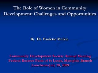 The Role of Women in Community  Development: Challenges and Opportunities
