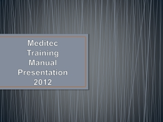 Meditec Training Manual Presentation  2012