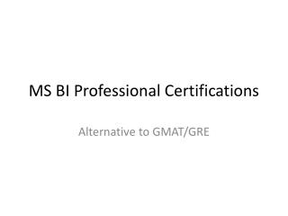 MS BI Professional Certifications