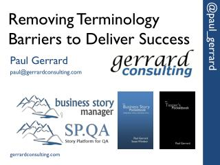 Removing Terminology Barriers  to  Deliver Success