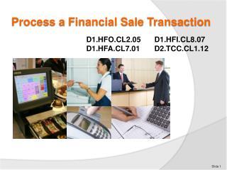 Process a Financial Sale Transaction