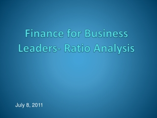 Finance for Business Leaders-  Ratio Analysis