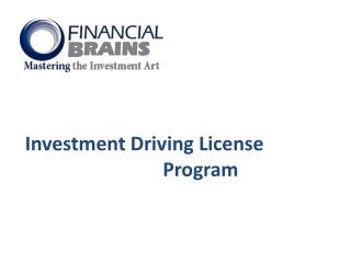 Investment Driving License 				Program
