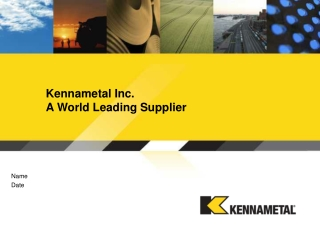 Kennametal Inc.  A World Leading Supplier