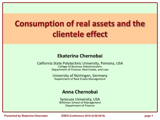 Consumption of real assets and the clientele effect