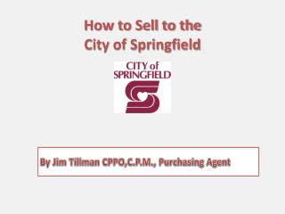How to Sell to the City of Springfield