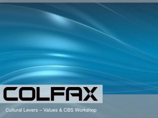 Colfax Vision – Context For Values & CBS