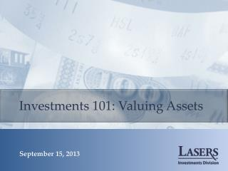 Investments 101: Valuing Assets