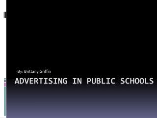 Advertising In public schools