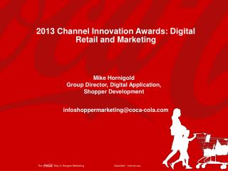 2013 Channel Innovation Awards: Digital Retail and Marketing