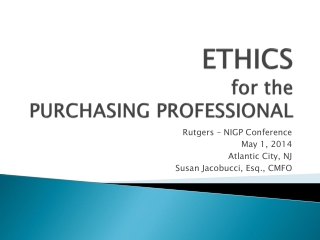 ETHICS  for the  PURCHASING PROFESSIONAL