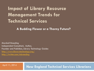 Impact of Library Resource Management Trends for Technical Services