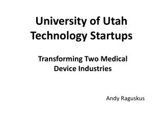 University of Utah Technology Startups