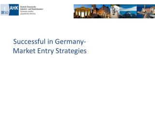 Successful in Germany -   Market Entry Strategies
