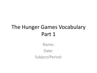 The Hunger Games Vocabulary Part 1