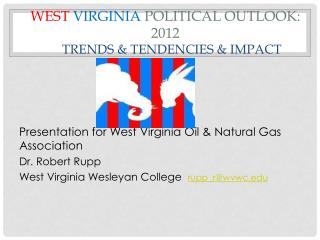 West Virginia  Political Outlook: 2012 Trends & Tendencies & Impact