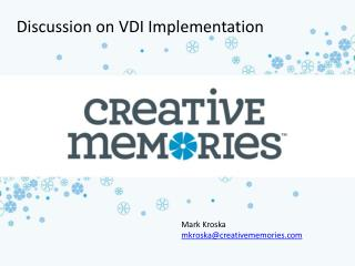 Discussion on VDI Implementation