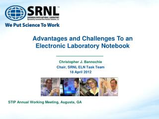 Christopher J. Bannochie Chair, SRNL ELN Task Team 18 April 2012