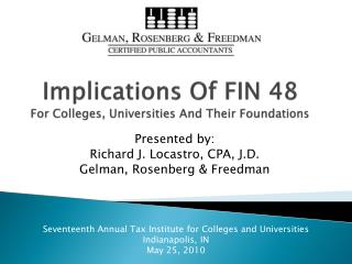 Implications  O f  FIN 48  For  Colleges,  Universities  A nd  Their Foundations