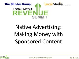Native Advertising:  Making  Money with Sponsored Content