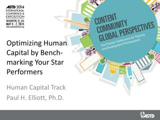 Optimizing Human Capital by Bench- marking Your Star Performers