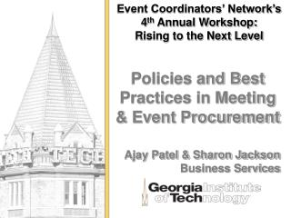 Event Coordinators' Network's 4 th  Annual Workshop:  Rising to the Next Level