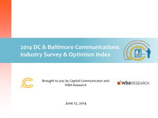 2014 DC & Baltimore Communications Industry Survey & Optimism Index