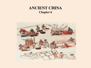 ANCIENT CHINA Chapter 6