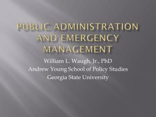 Public Administration and Emergency Management