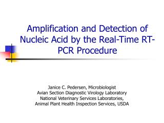 amplification and detection of nucleic acid by the real-time rt-pcr procedure