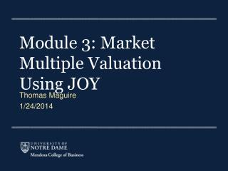 Module  3: Market Multiple Valuation Using JOY