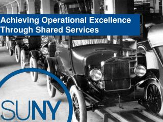 Achieving Operational Excellence Through Shared Services