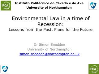 Environmental Law in a time of Recession: Lessons from the Past, Plans for the Future
