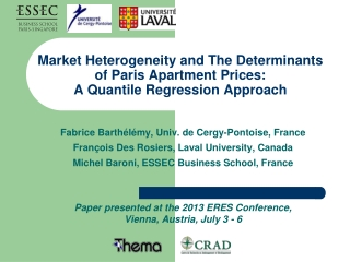 Market Heterogeneity and The Determinants  of Paris Apartment Prices: A  Quantile  Regression Approach