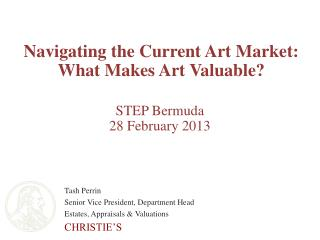 Navigating the Current Art Market: What Makes Art  Valuable?
