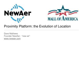 Proximity Platform: the Evolution of Location