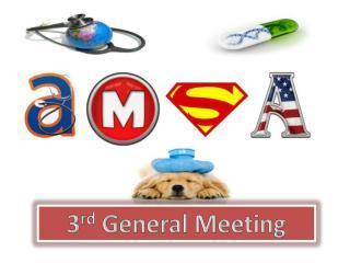 3 rd General Meeting