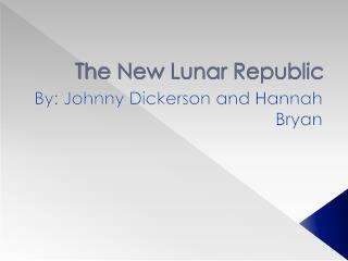 The New Lunar Republic